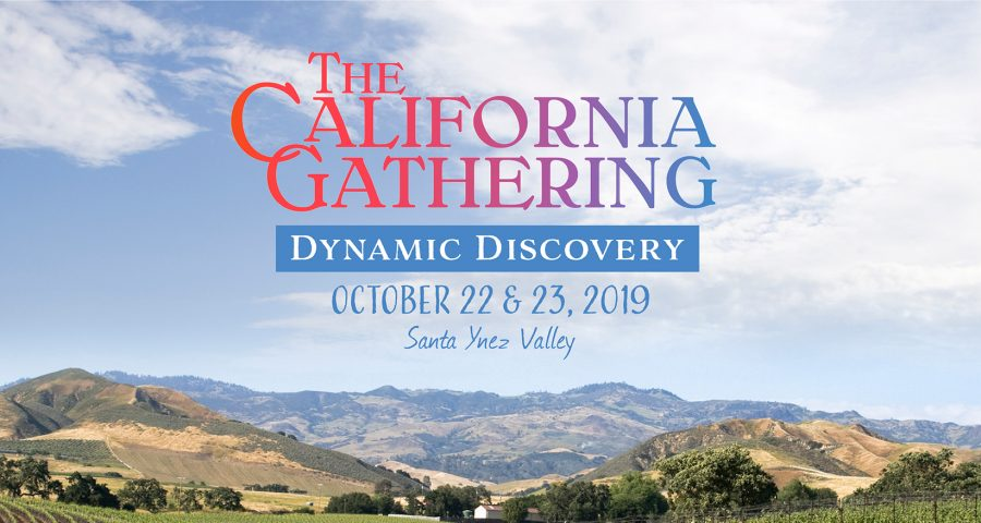 the california gathering, dynamic discovery, october 22 and 23, 2019
